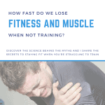 How fast do we lose fitness and muscle square blog feature image