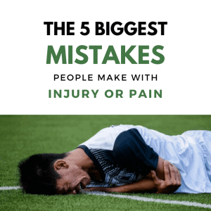 The 5 biggest mistakes with injury and pain square blog feature image